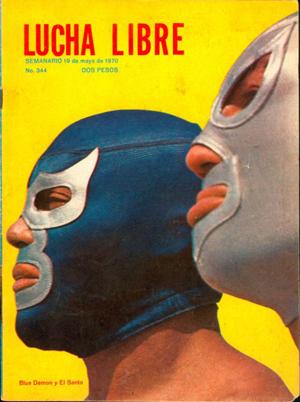 """マスカラスはルチャリブレの世界では""""聖人""""エル・サント、""""青い悪魔""""ブルー・デモン(下画像左)と並んで、三大レジェンドレスラーと呼ばれている。"""